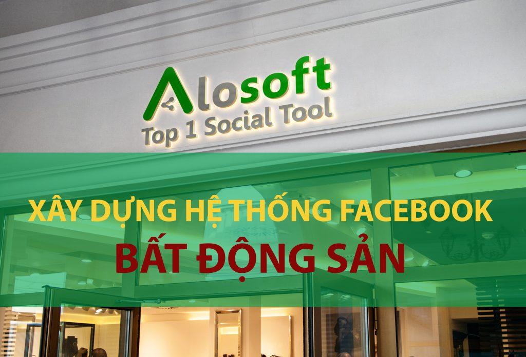 Xây dựng hệ thống facebook kinh doanh Bất động sản