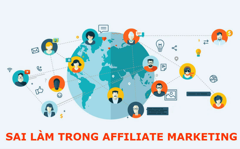 Sai lầm khi làm Affiliate Marketing