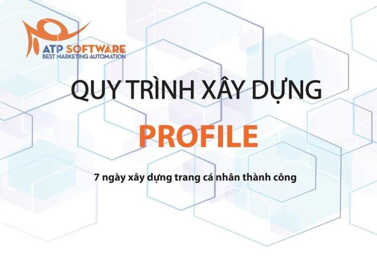 Quy trình xây dựng Profile