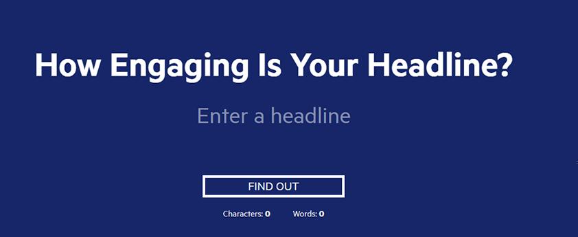 content marketing tool headline analyzer - 13 Công cụ tiếp thị nội dung cần thiết nhất để sử dụng trong năm 2019